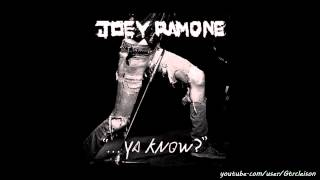 Joey Ramone - What Did I Do To Deserve You (New Album 2012)