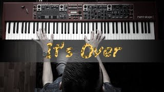 The Cheetah Gilrs 2 - It's Over piano cover [HD]