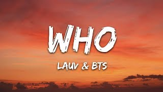 Lauv, BTS - Who (Lyrics)