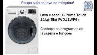 Entenda os programas e funções da sua lava e seca LG Prime Touch 11kg