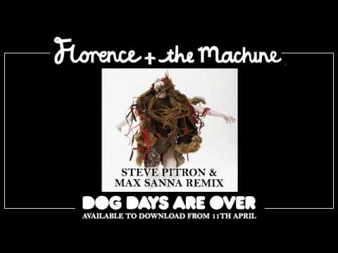 Dog Days Are Over (Steve Pitron and Max Sanna Remix)