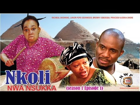 Nkoli Nwa Nsukka (Pt. 1) [Igbo]