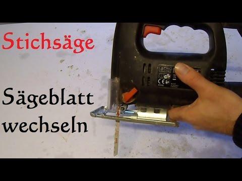 Sägeblatt von der Stichsäge wechseln - Stichsägeblatt ersetzen erneuren auswechseln