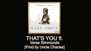 Doe B - That's You ft. Verse Simmonds [Prod by Uncle Charles]