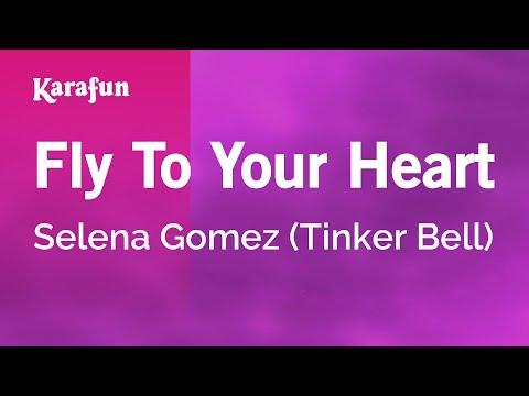 Fly To Your Heart - Selena Gomez (Tinker Bell)   Karaoke Version   KaraFun