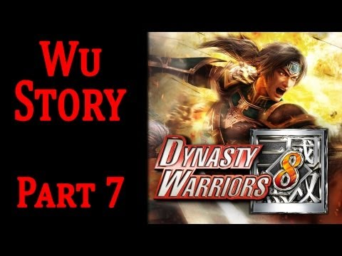 Dynasty Warriors 8 English Gameplay Walkthrough - Wu Story Part 7 Battle of Jing Province HD