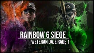 Rainbow Six Siege - Weteran Daje Radę 1