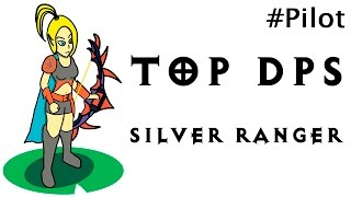 Top DPS - Silver Ranger