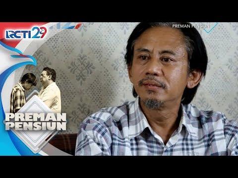 PREMAN PENSIUN - Awal Mula Kang Mus Bertemu Dengan Kang Bahar [18 Juli 2018]