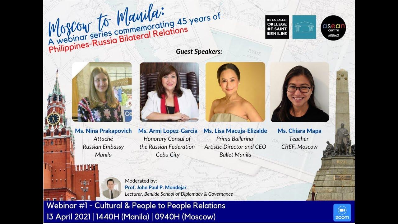 Открытие серии онлайн-вебинаров «Из Москвы в Манилу»: «Культурные и гуманитарные связи»