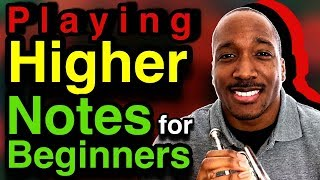How to Play Higher Notes on Trumpet for Beginners  | Trumpet Lesson Part 1