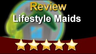 SAMPLE – Lifestyle Maids 5 Star Review