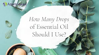 How Many Drops Of Essential Oil Should I Use? [Livestream Replay]