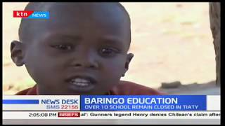 Over ten schools in Tiatty Constituency, Baringo yet to open because of insecurity