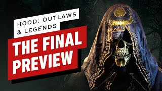 Hood: Outlaws and Legends - The Final Preview by IGN