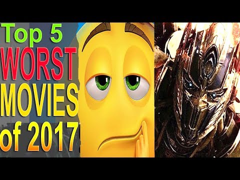 Top 5 Worst Movies of 2017