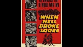 When Hell Broke Loose  War Drama 1958  Charles Bronson Violet Rensing & Richard Jaeckel