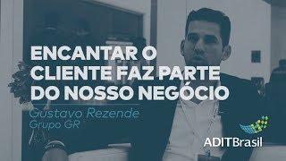 Encantar o cliente faz parte do nosso negócio, por Gustavo Rezende (Grupo GR)