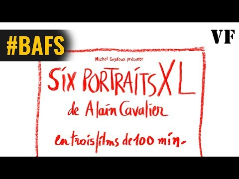 Six portraits XL - Bande Annonce VF – 2018