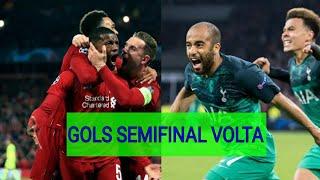 GOLS DA SEMIFINAL DA CHAMPIONS LEAGUE 2019 | JOGOS DE VOLTA