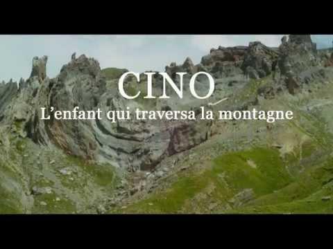 Cino, l'enfant qui traversa la montagne - Bande annonce HD VOST