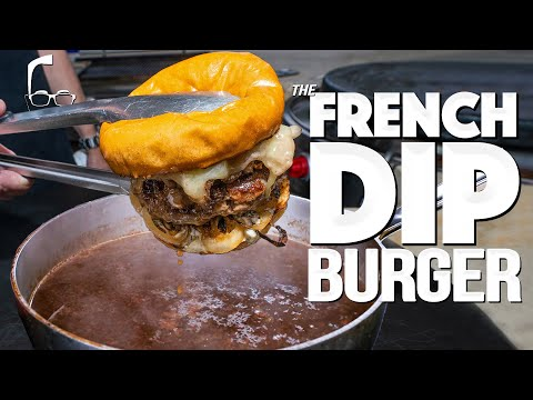 THE FRENCH DIP BURGER (PREPARE YOURSELF!)