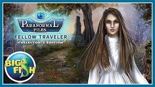 Paranormal Files: Fellow Traveler Collector's Edition video
