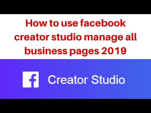 How to use facebook creator studio manage all business pages 2019