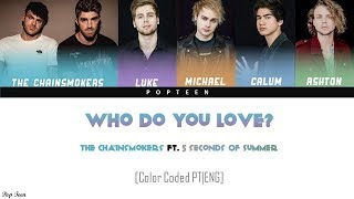 The Chainsmokers  - Who Do You Love ft. 5 Seconds of Summer (Tradução PT/BR) [Color Coded PT|ENG]