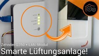 Lüftungsanlage Zehnder Q350 - LAN Modul (+ ioBroker-Integration)   haus-automatisierung.com [4K]