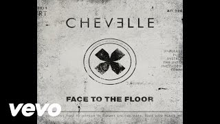 Chevelle - Face to the Floor