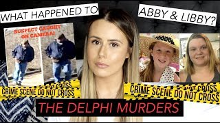 Gambar cover The Delphi Murders | WHAT HAPPENED TO ABBY AND LIBBY?