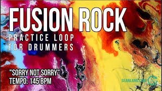 """Fusion Rock - Drumless Track For Drummers - """"Sorry Not Sorry"""""""