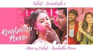 Sandakozhi 2 - Kambathu Ponnu Video song | Vishal | Yuvanshankar Raja | Nani as Vishal