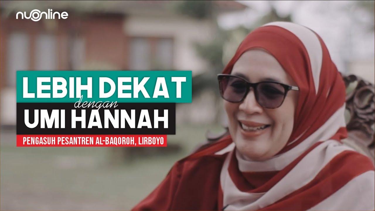 Lika-liku Nyai Hannah Zamzami Menghafal Al-Qur'an