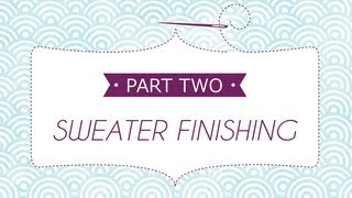 Sweater Finishing Part 2: How to Pick Up and Knit the Collar