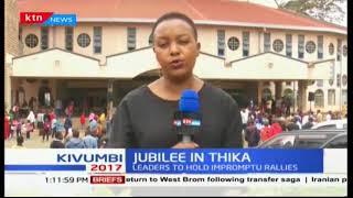 President Uhuru Kenyatta expected in Thika for impromptu meet the people rallies