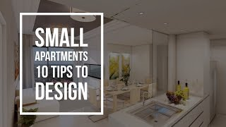 Small Apartments - 10 Tips | Interior Design Ideas