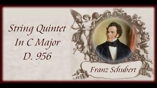 Schubert - String Quintet In C Major D.956