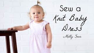 Learn To Sew A Knit Baby Dress - Free Pattern Option