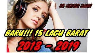 LAGU TERBARU 2018 !!! COVER LAGU BARAT    ● BY SQRCHANEL