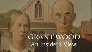 Grant Wood: An Insider