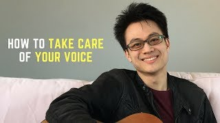 How to Take Care of Your Voice