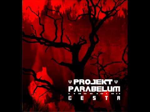 Projekt Parabelum - Projekt Parabelum Cesta