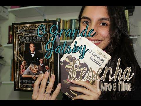 [Resenha] O Grande Gatsby (LIVRO + FILME)