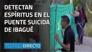 Detectan Espíritus En El Puente Suicida En Ibagué - Testigo Directo HD