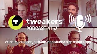 Tweakers Podcast #153 - Valheim-vikingen, digitale identiteiten en corona-apps