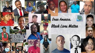 Dear America, Black Lives Matter