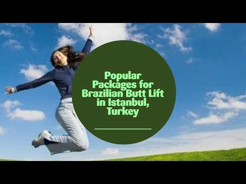 Popular-Packages-for-Brazilian-Butt-Lift-in-Istanbul-Turkey