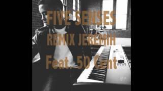 Jeremih - 5 Senses (Feat. 50 Cent) (Remix)